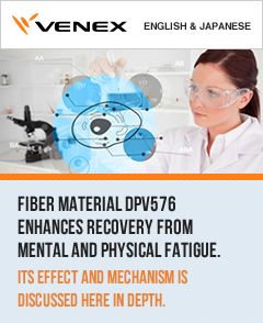 VENEX - Fiber material DPV576 enhances recovery from mental and physical fatigue. Its effect and mechanism is discussed here in depth.